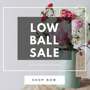 Low balls offers are welcome!
